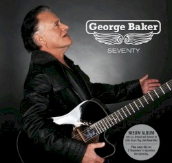 George Baker - Fly Away Little Paraqayo (live)