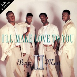 Boyz II Men - I'll Make Love to You